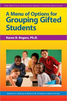 Menu of Options for Grouping Gifted Students
