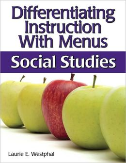 Differentiating Instruction with Menus: Social Studies