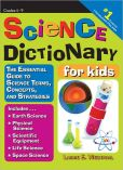 Book Cover Image. Title: Science Dictionary for Kids:  The Essential Guide to Science Terms, Concepts, and Strategies, Author: Laurie Westphal