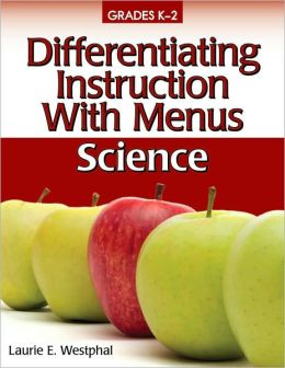Differentiating Instruction With Menus K-2 - Science