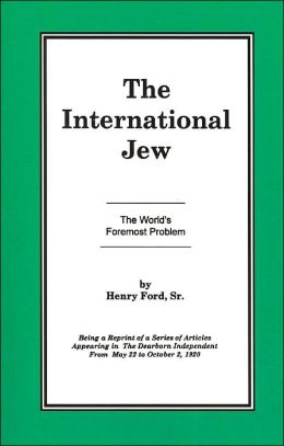 The World's Foremost Problem (International Jew Series #1)