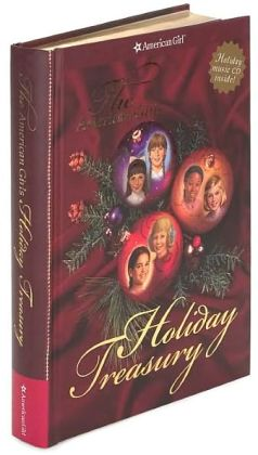 The American Girls Holiday Treasury (American Girls Collection Series)