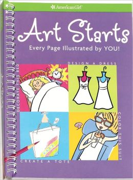 Art Starts: Every Page Illustrated by You! (American Girl Library Series)