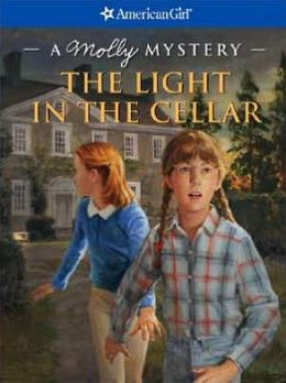 The Light in the Cellar: A Molly Mystery (American Girl Mysteries Series)