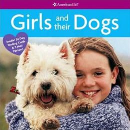 Girls and Their Dogs (American Girl Library Series)
