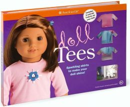 Doll Tees (American Girl Do-It-Yourself Series)