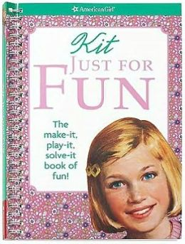 Kit Just for Fun: The Make it, Play it, Solve it Book of Fun