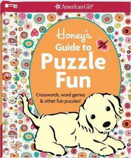 Honey's Guide to Puzzle Fun: Crosswords, Word Games, & Other Fun Puzzles! [With Sticker(s)]