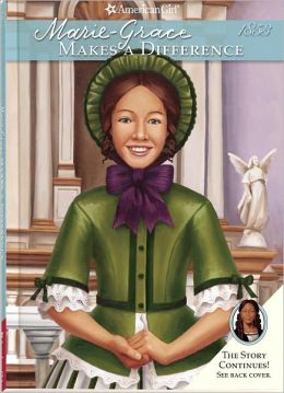 Marie-Grace Makes a Difference (American Girl Series)
