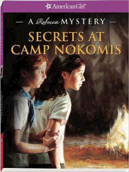 Secrets at Camp Nokomis: A Rebecca Mystery (American Girl Mysteries Series)