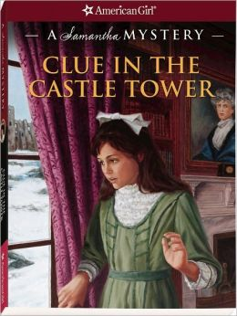 Clue in the Castle Tower: A Samantha Mystery (American Girl Mysteries Series)