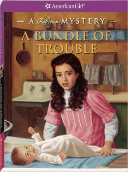 A Bundle of Trouble: A Rebecca Mystery (American Girl Mysteries Series)