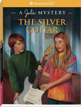 The Silver Guitar: A Julie Mystery (American Girl Mysteries Series)