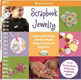 Scrapbook Jewelry: Cute and Clever Jewelry Made from Scrapbook Supplies!