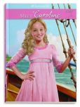Book Cover Image. Title: Meet Caroline:  An American Girl (American Girl Collection Series: Caroline #1), Author: Kathleen Ernst
