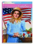 Book Cover Image. Title: Changes for Caroline (American Girl Collection Series:  Caroline #6), Author: Kathleen Ernst