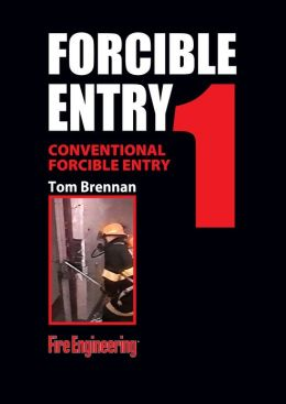 Forcible Entry DVD 1, Conventional Forcible Entry: Striking and Prying