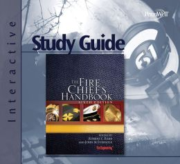The Fire Chief's Handbook, Sixth Edition, Interactive Study Guide