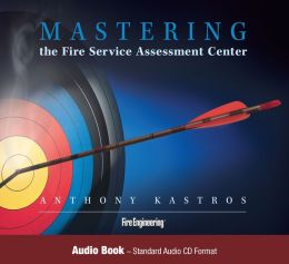 Mastering the Fire Service Assessment Center - Audio Book