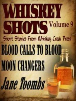 Whiskey Shots Volume 9
