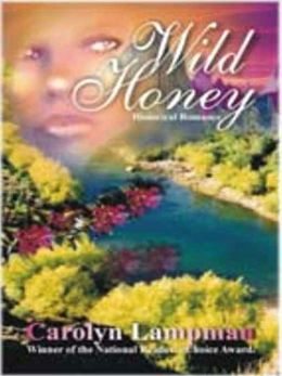 Wild Honey [Meadowlark Trilogy Book 3]