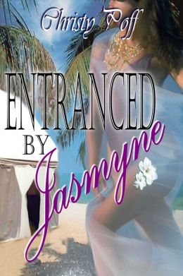 Entranced by Jasmyne