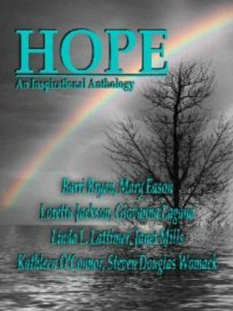 Hope: An Inspirational Anthology