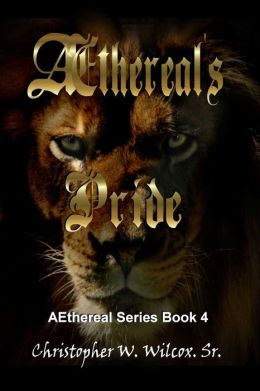 Aethereal's Pride [Aethereal Series Book Four]