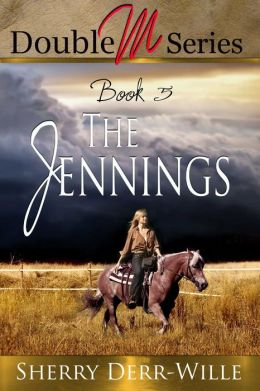 Double M: The Jennings [Double M Series Book 4]