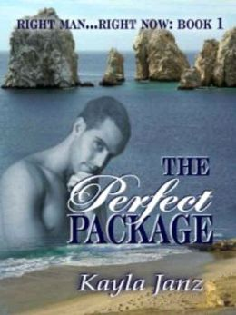 The Perfect Package [Right Man...Right Now Book 1]