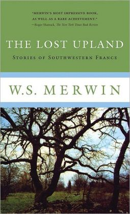 The Lost Upland: Stories of Southwest France