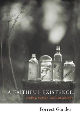Faithful Existence: Selected Essays