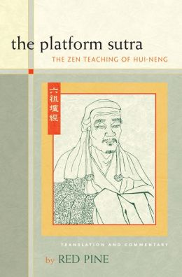 Platform Sutra: The Zen Teaching of Hui-Neng