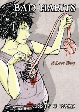 Bad Habits: A Love Story