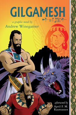 Gilgamesh: A Graphic Novel