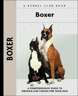 Boxer (Kennel Club Dog Breed Series)