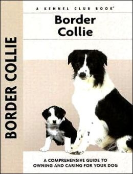 Border Collie (Kennel Club Dog Breed Series)
