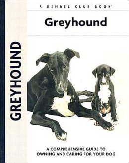 Greyhound (Kennel Club Dog Breed Series)