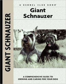 Giant Schnauzer (Comprehensive Owners Guides Series)