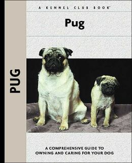 Pug (Kennel Club Dog Breed Series)