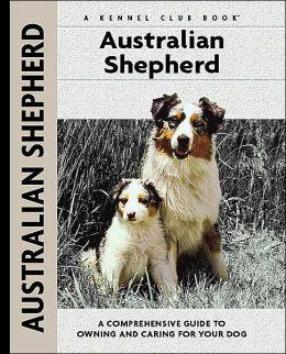 Australian Shepherd (Kennel Club Dog Breed Series)