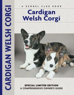 Cardigan Welsh Corgi (Comprehensive Owners Guides Series)