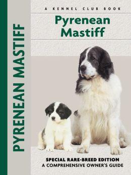 Pyrenean Mastiff (Kennel Club Dog Breed Series)
