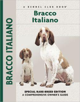 Bracco Italiano (Kennel Club Dog Breed Series)