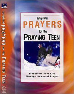 Scriptural Prayers for the Praying Teen