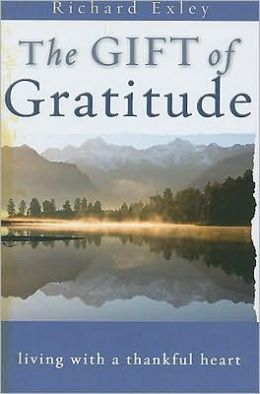 The Gift of Gratitude: Living with a Thankful Heart