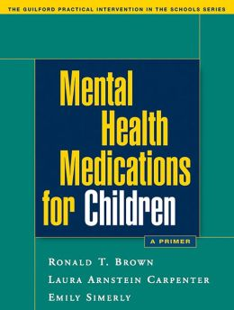 Mental Health Medications for Children: A Primer