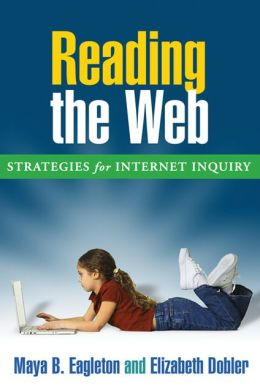 Reading the Web: Strategies for Internet Inquiry