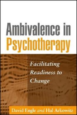 Ambivalence in Psychotherapy: Facilitating Readiness to Change