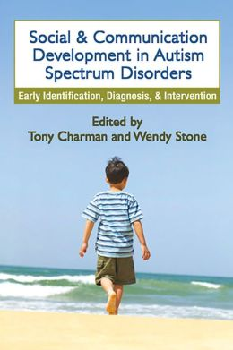 Social and Communication Development in Autism Spectrum Disorders: Early Identification, Diagnosis, and Intervention